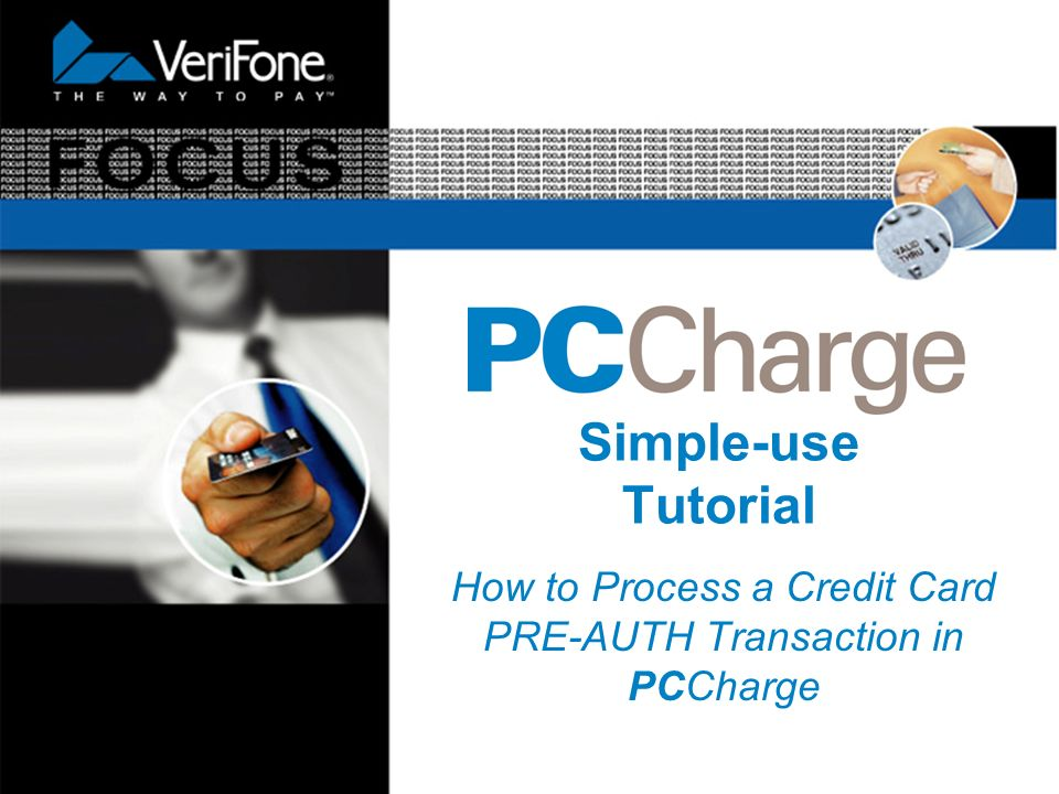 Simple-use Tutorial How to Process a Credit Card PRE-AUTH