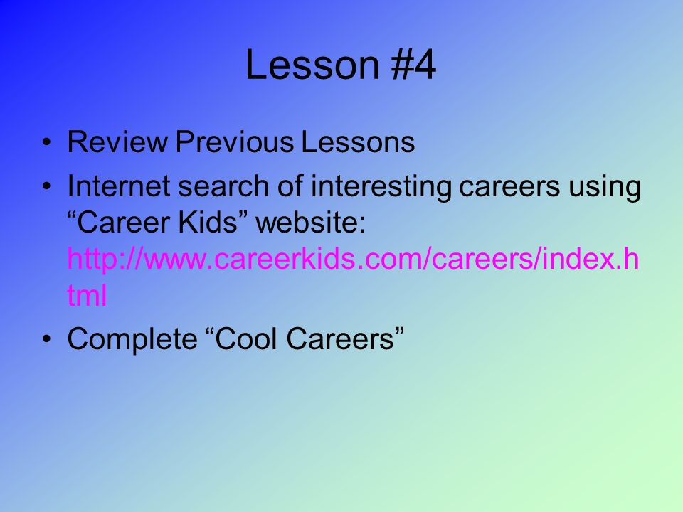 You\u0027re Hired! Lesson #1 During the next several lessons we will