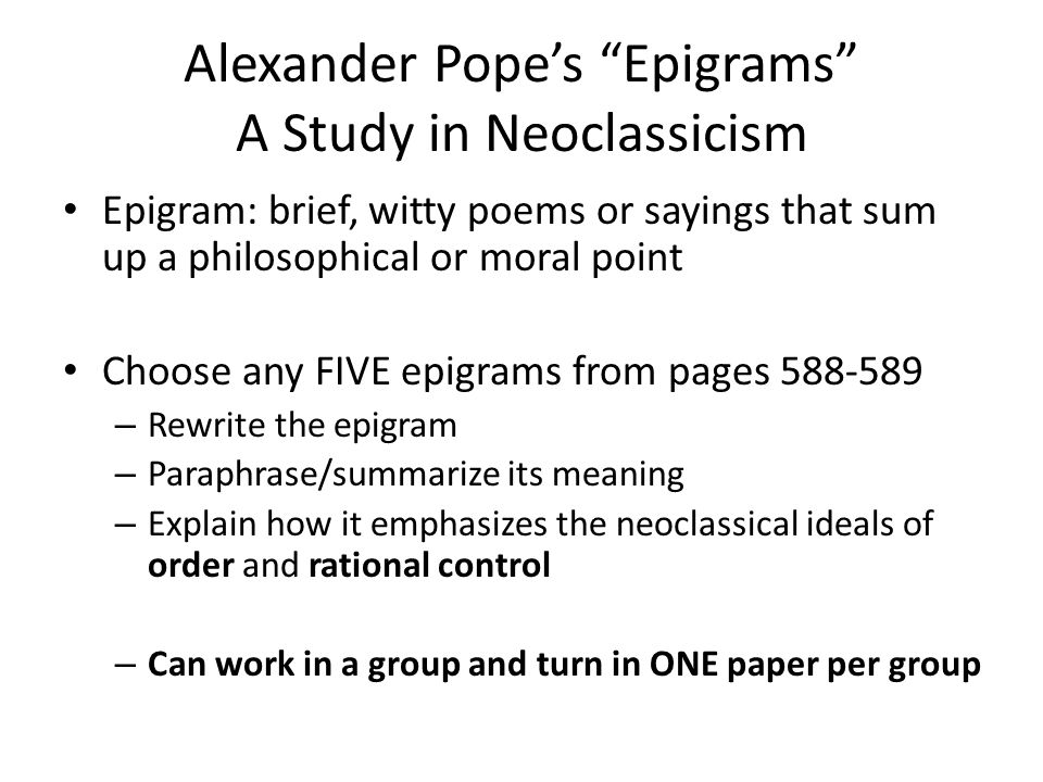 Neoclassicism in the English Restoration English 12 Advanced - ppt - know then thyself presume not god to scan
