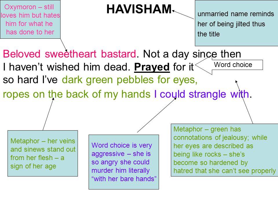HAVISHAM Beloved sweetheart bastard Not a day since then I haven\u0027t