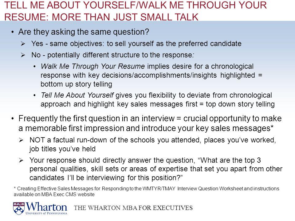 THE WHARTON MBA FOR EXECUTIVES PHILADELPHIA I SAN FRANCISCO - walk me through your resume