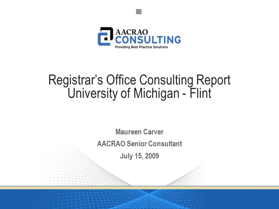 Registrar\u0027s Office Consulting Report University of Michigan - Flint - consulting report