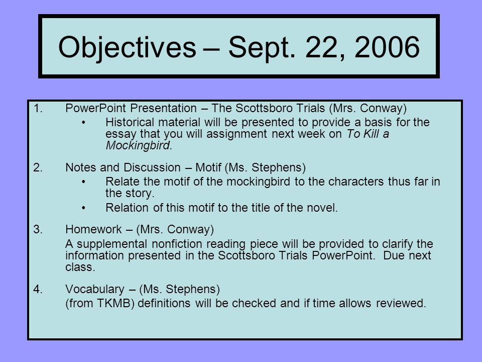 Objectives \u2013 Sept 22, PowerPoint Presentation \u2013 The Scottsboro