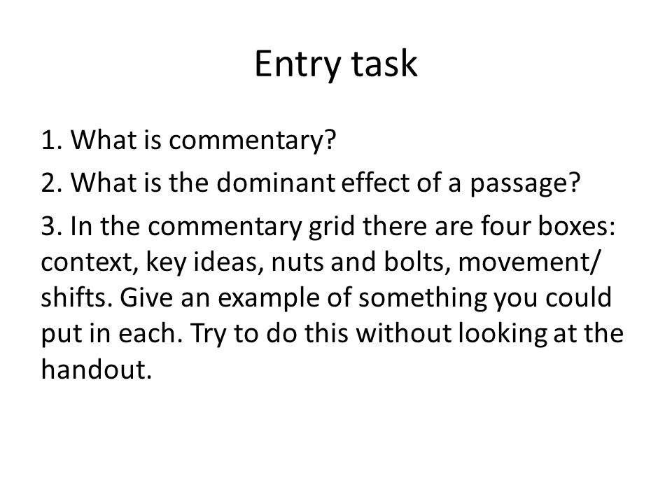 Commentary day three March 12, First task\u2014lit terms 1On the blank