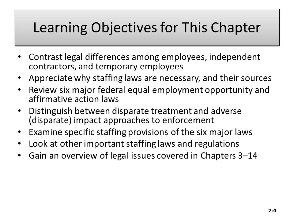 WEEK TWO The Nature of Staffing Chapter 2 Legal Compliance - differences employee independent contractor