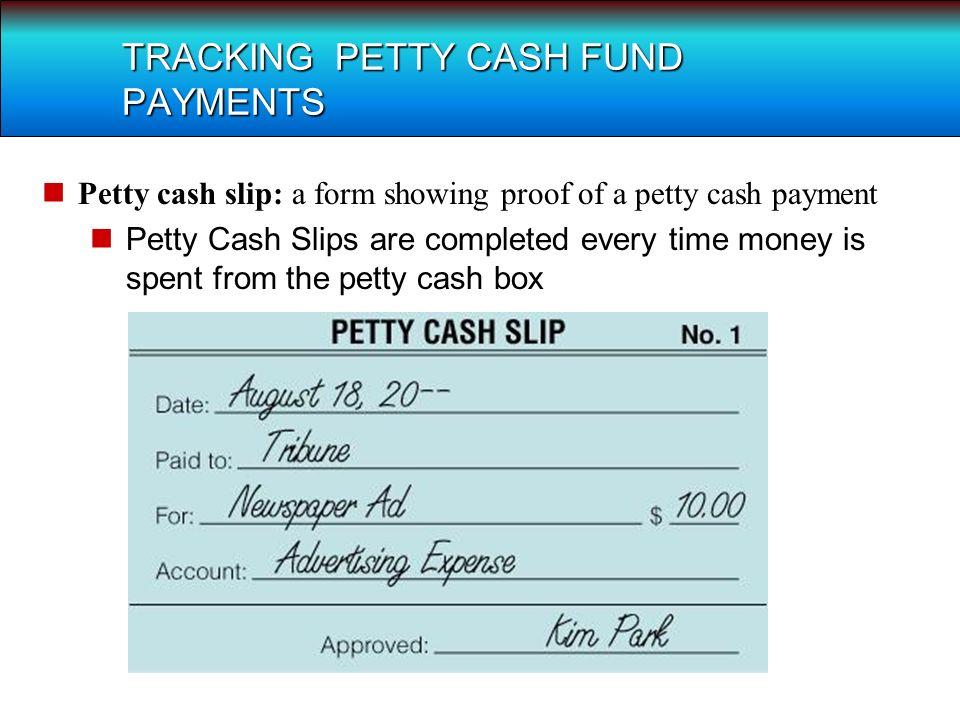 LESSON 5-4 Petty Cash TERMS Petty cash an amount of cash kept on