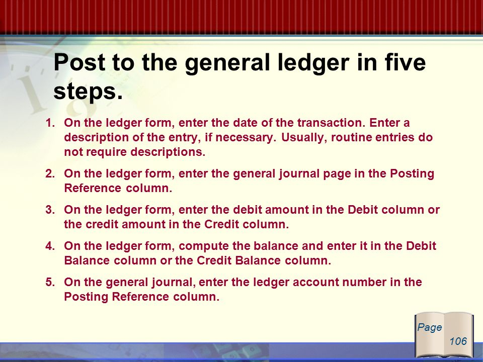 GLENCOE / McGraw-Hill The General Journal and the General Ledger