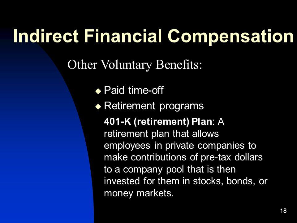 1 Compensation Programs Chapter 8 2 Compensation Management - retirement programs