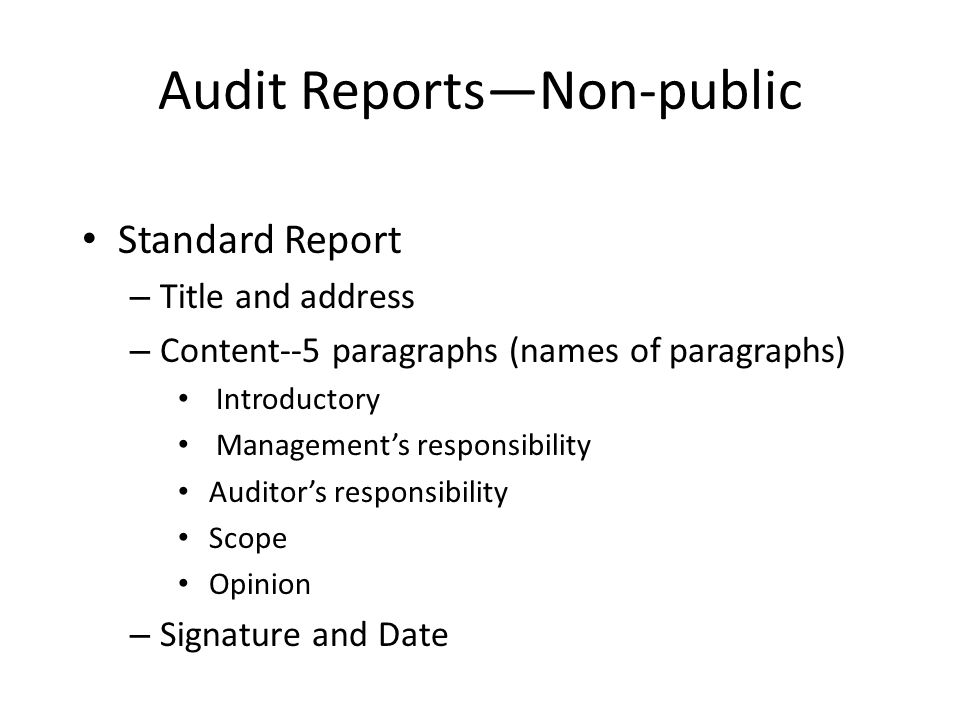 Audit Reports Chapter 3 Audit Reports What is an audit report - audit report