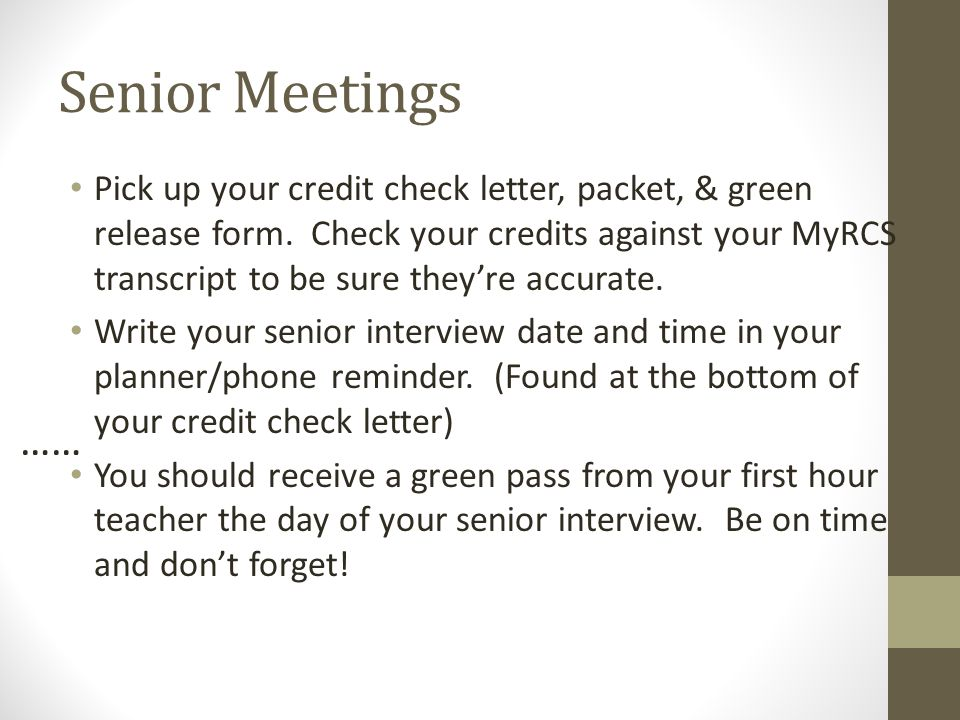 Senior Meetings Pick up your credit check letter, packet,  green