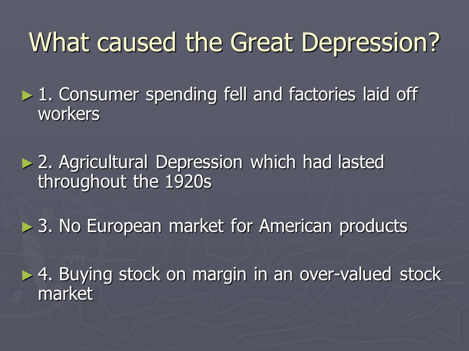 CAUSES OF THE GREAT DEPRESSION Definition of the Great Depression