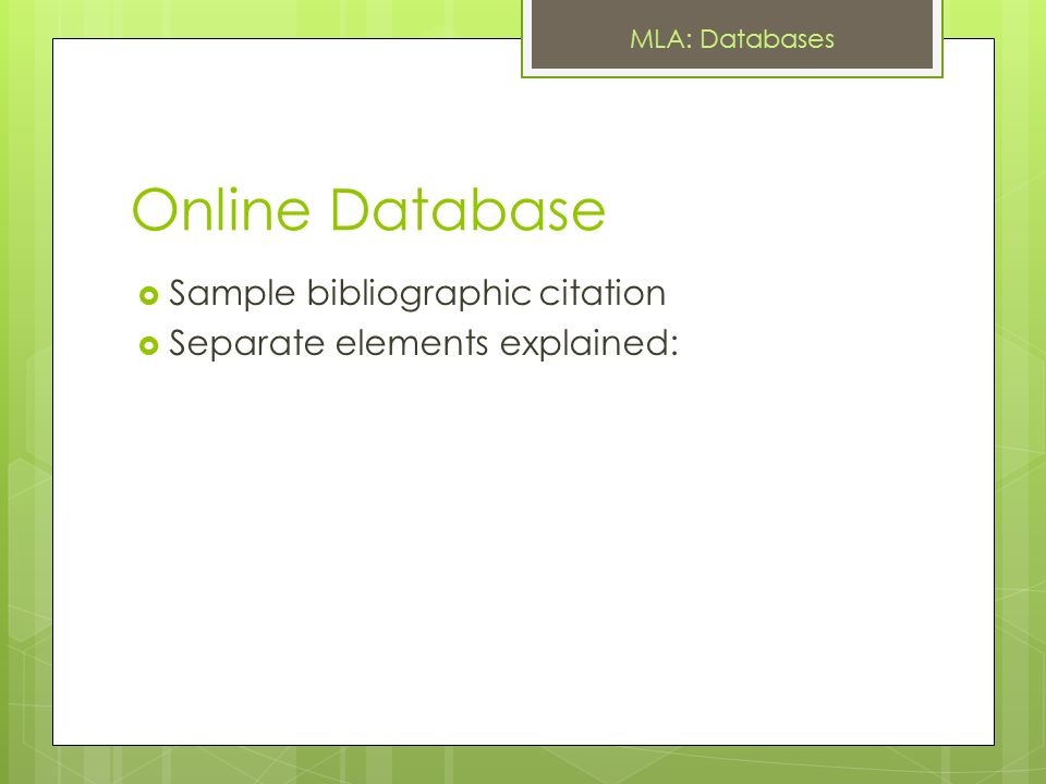 MLA Format Databases The Purdue OWL Purdue U Writing Lab, Web 7