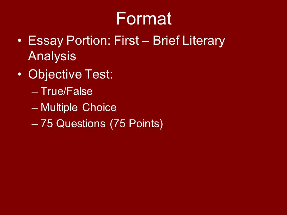 The Scarlet Letter What to expect on the test! Format Essay Portion