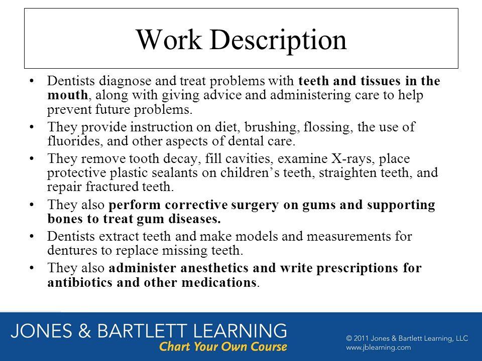 job duties of a dentist - Goalgoodwinmetals
