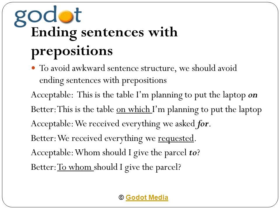 PREPOSITIONS © Godot MediaGodot Media Between and Among Between is