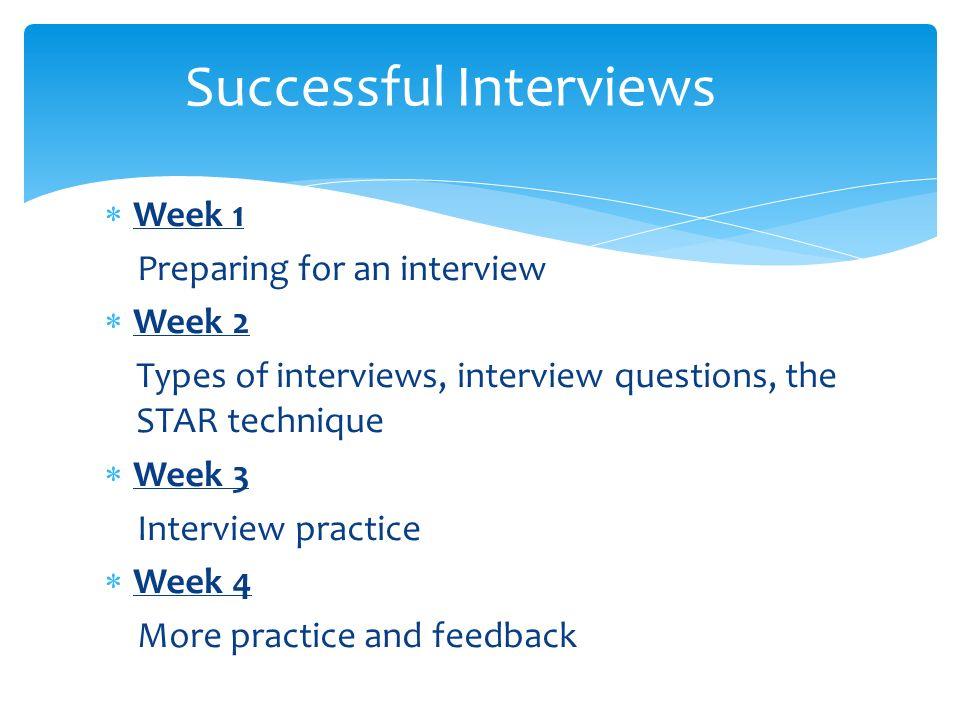 Topics 1Setting goals, transferable skills, skills 2Interviews