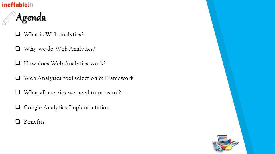 Web Analytics Fundamentals Presented by Tejaswi, Chandrika, Sunil