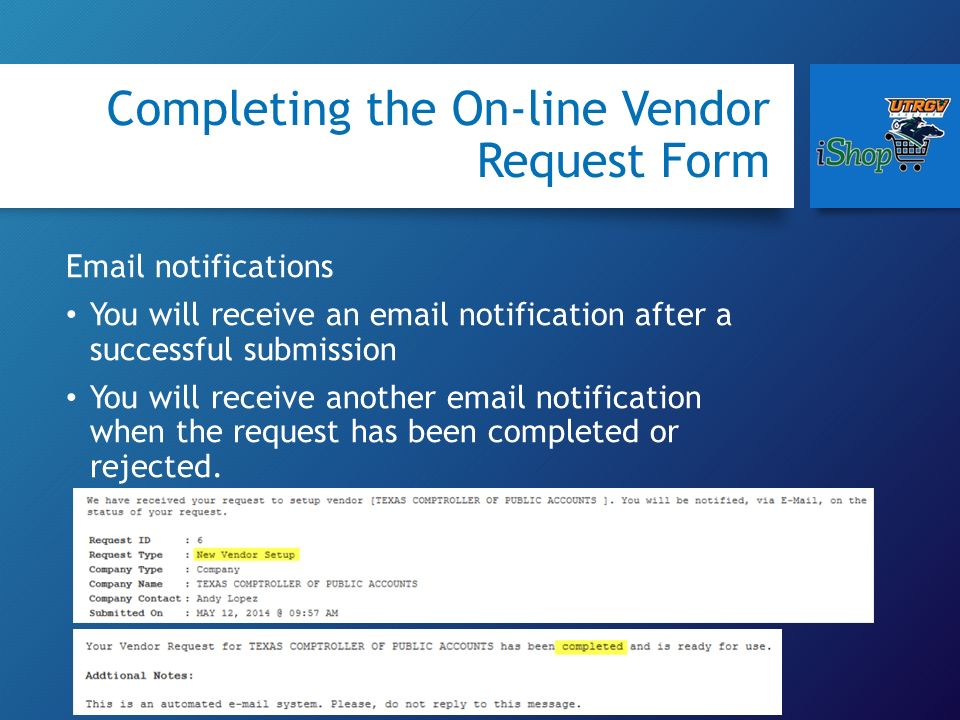 How to submit a Request for a New vendor, Change to an Existing - vendor request form
