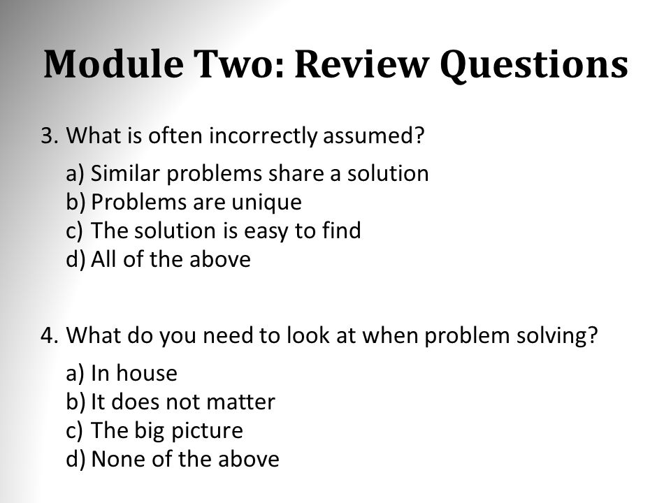 Module Two Review Questions 1Which of the following thinking is