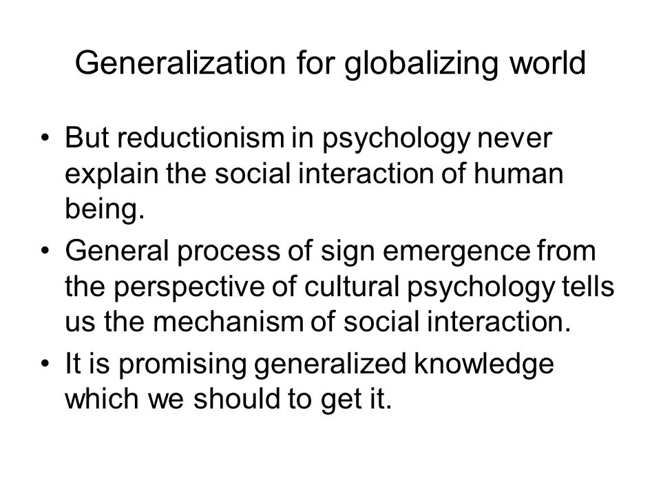 Last but not least Generalization and beyond Generalization of what