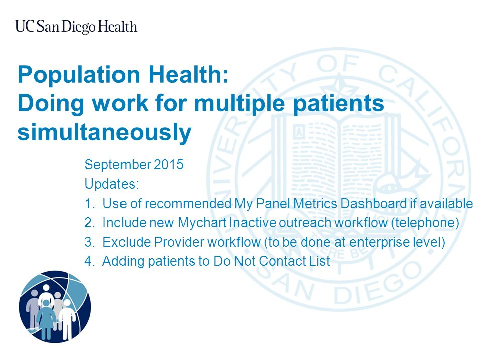 Population Health Doing work for multiple patients simultaneously