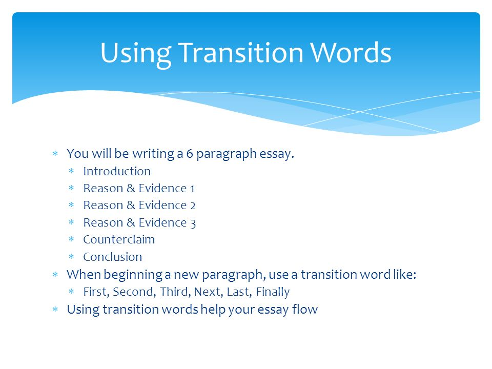 Some transition words writing essay Term paper Service - transition to start a paragraph