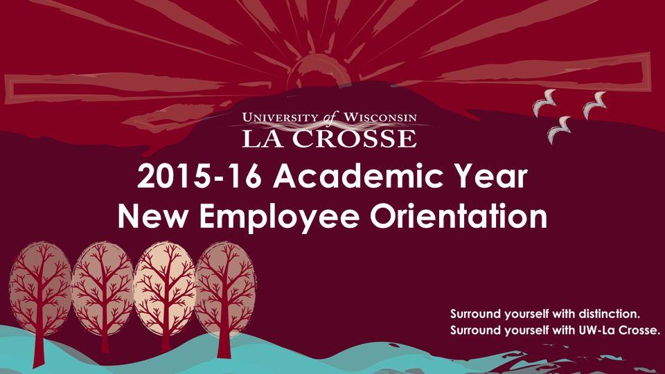 Academic Year New Employee Orientation Orientation Agenda Welcome