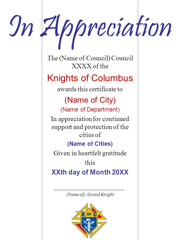 The (Name of Council) Council XXXX of the Knights of Columbus awards