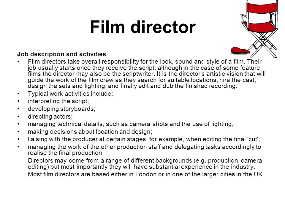 Jobs within the Media Industry Film director Job description and - it director job description