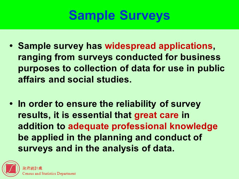 Census and Statistics Department Introduction to Sample Surveys