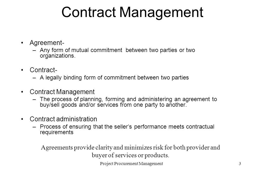 Advanced Project Management Project Procurement/Contract Management - contract management agreement