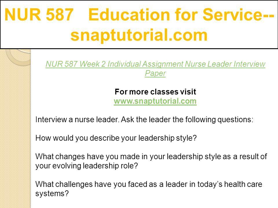 NUR 587 Education for Service-- snaptutorial - ppt download