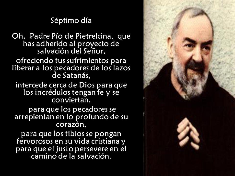 Novena al Padre Pío Acto de contrición para cada día Señor Jesús