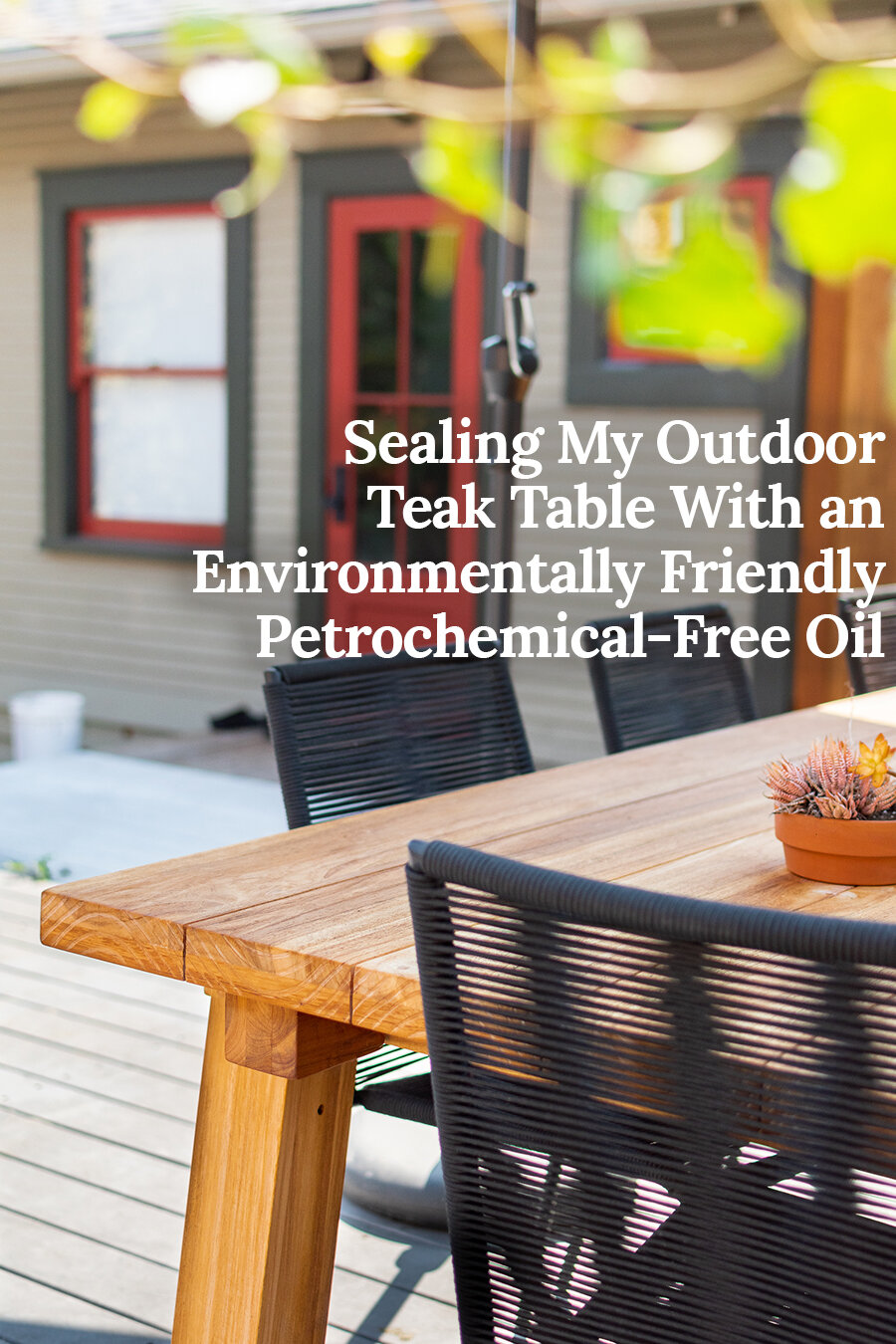 I Sealed My Outdoor Teak Table With An Environmentally Friendly Solvent Free Oil The Gold Hive