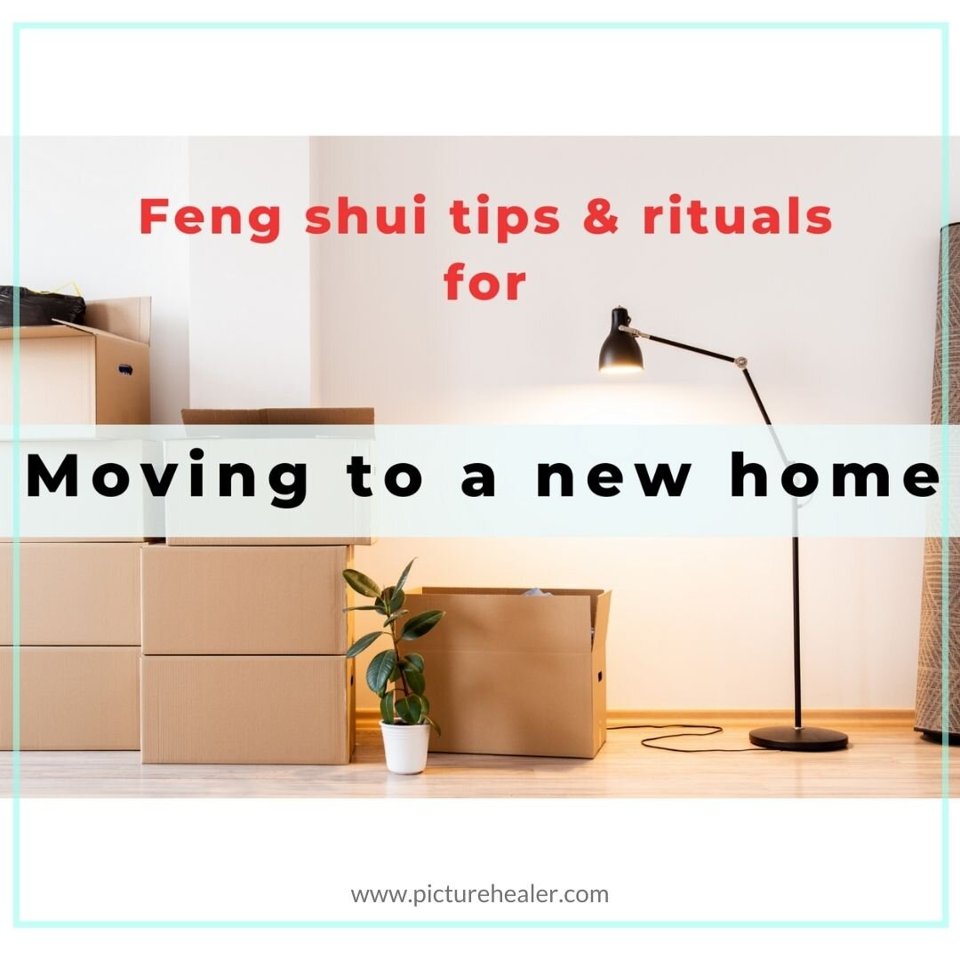 Feng Shui Tips And Rituals For Moving To A New House Picture Healer Feng Shui Craft Art Chinese Medicine