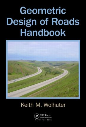 Geometric Design of Roads Handbook 1st Edition (Hardback) - Routledge