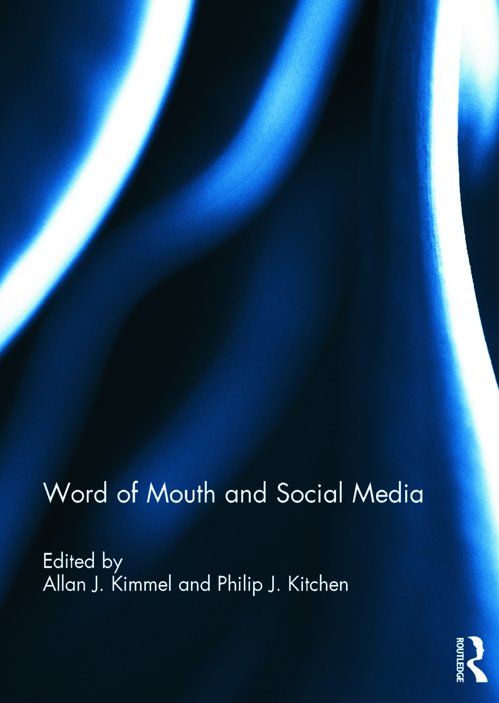 Word of Mouth and Social Media 1st Edition (Hardback) - Routledge