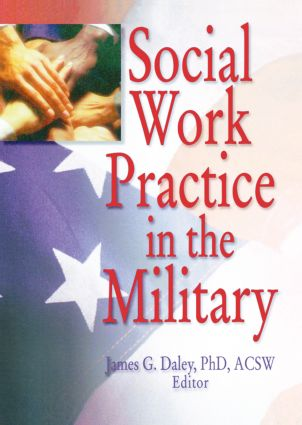 Social Work Practice in the Military 1st Edition (Paperback