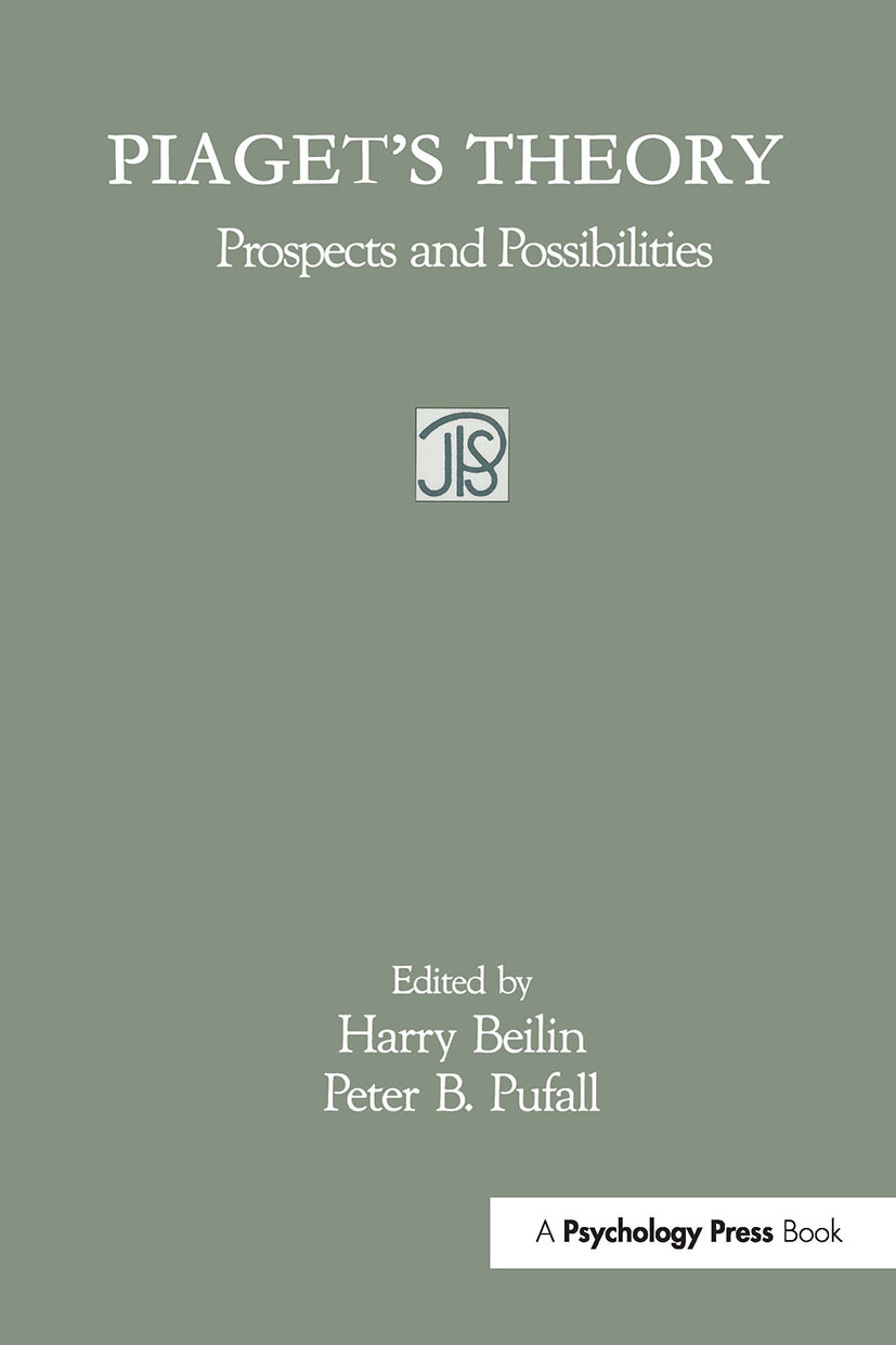 Piaget\u0027s Theory Prospects and Possibilities, 1st Edition (Paperback