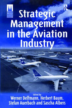 Strategic Management in the Aviation Industry Taylor  Francis Group