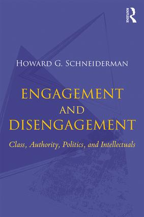 Engagement and Disengagement Class, Authority, Politics, and