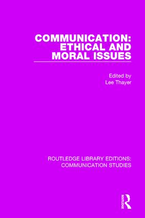 Communication Ethical and Moral Issues - CRC Press Book