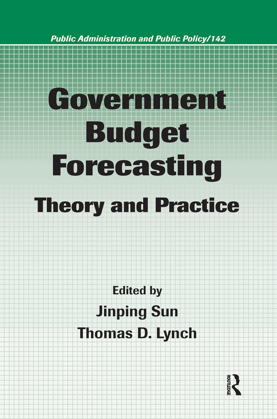 Government Budget Forecasting Theory and Practice, 1st Edition
