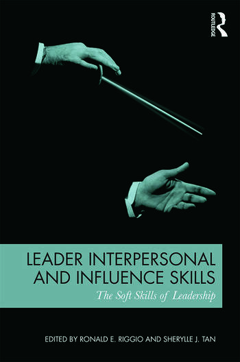 Leader Interpersonal and Influence Skills The Soft Skills of - soft skills