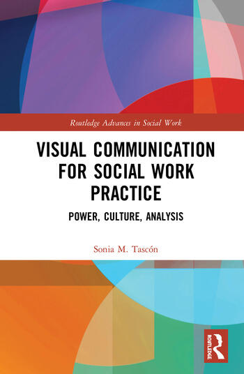 Visual Communication for Social Work Practice Power, Culture