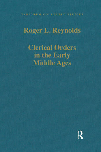 Clerical Orders in the Early Middle Ages Duties and Ordination, 1st