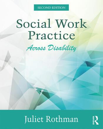Social Work Practice Across Disability - CRC Press Book - social work practice