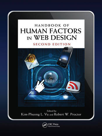 Handbook of Human Factors in Web Design - CRC Press Book
