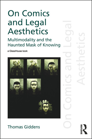 On Comics and Legal Aesthetics Multimodality and the Haunted Mask