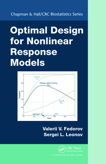 Optimal Design for Nonlinear Response Models - CRC Press Book
